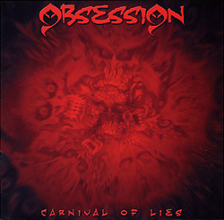 Carnival Of Lies / Obsession