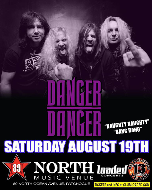 Danger Danger at 89 North in Patchogue, NY : August 19, 2017