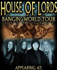 House Of Lords Bangin' World Tour 2009 - 2010
