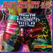 Youth Gone Wild : Heavy Metal Hits Of The 80' Vol. 4