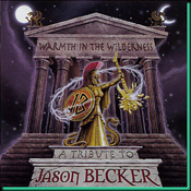 Warmthe In The Wilderness - A Tribute To Jason Becker